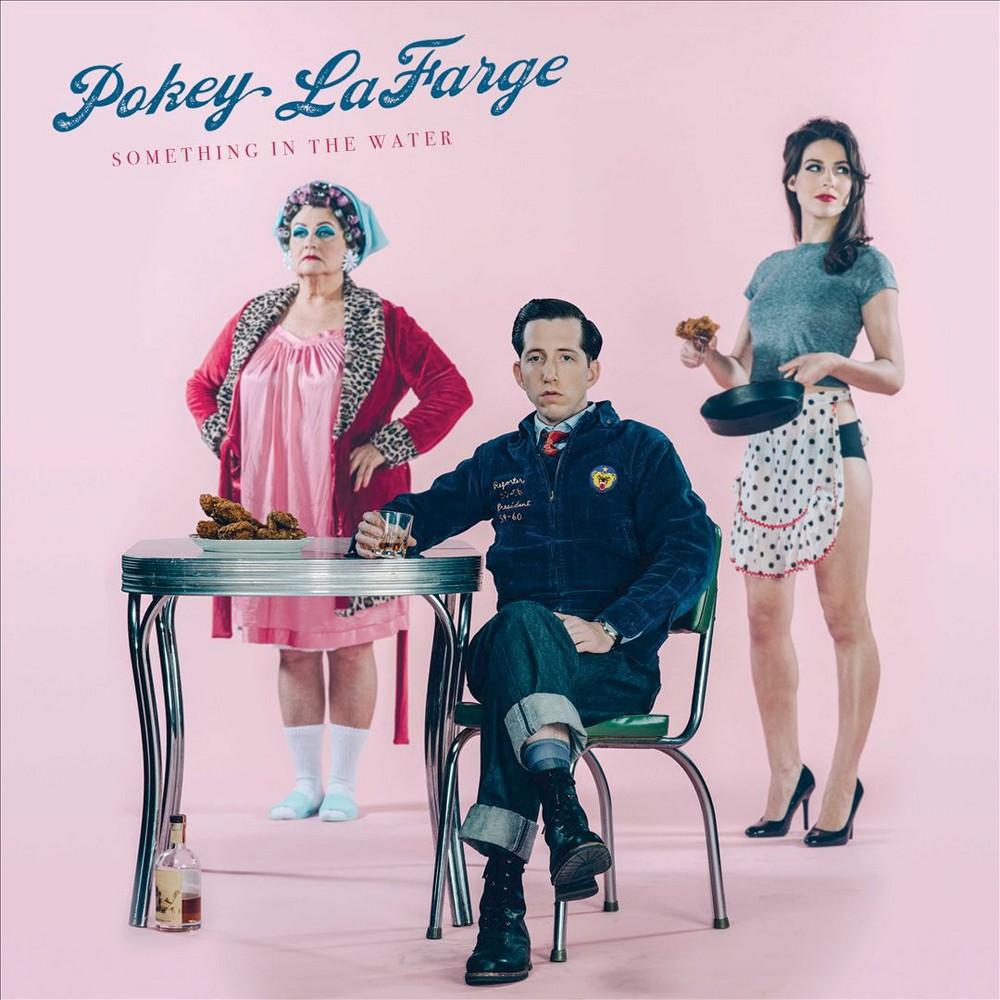 Pokey Lafarge - Something In The Water (CD)