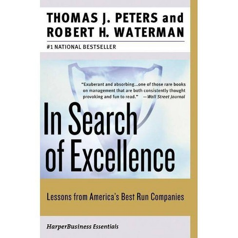 In Search of Excellence - (Collins Business Essentials) by  Thomas J Peters & Robert H Waterman (Paperback) - image 1 of 1