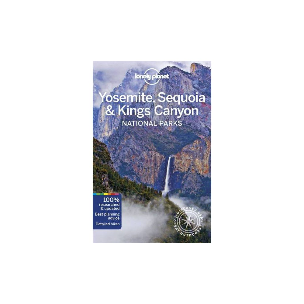 Lonely Planet Yosemite, Sequoia & Kings Canyon National Park - 5 (Paperback)