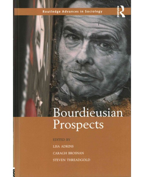Bourdieusian Prospects (Hardcover) - image 1 of 1