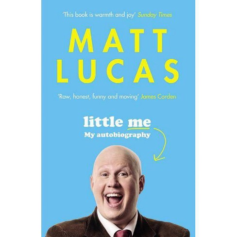 Little Me - by  Matt Lucas (Paperback) - image 1 of 1
