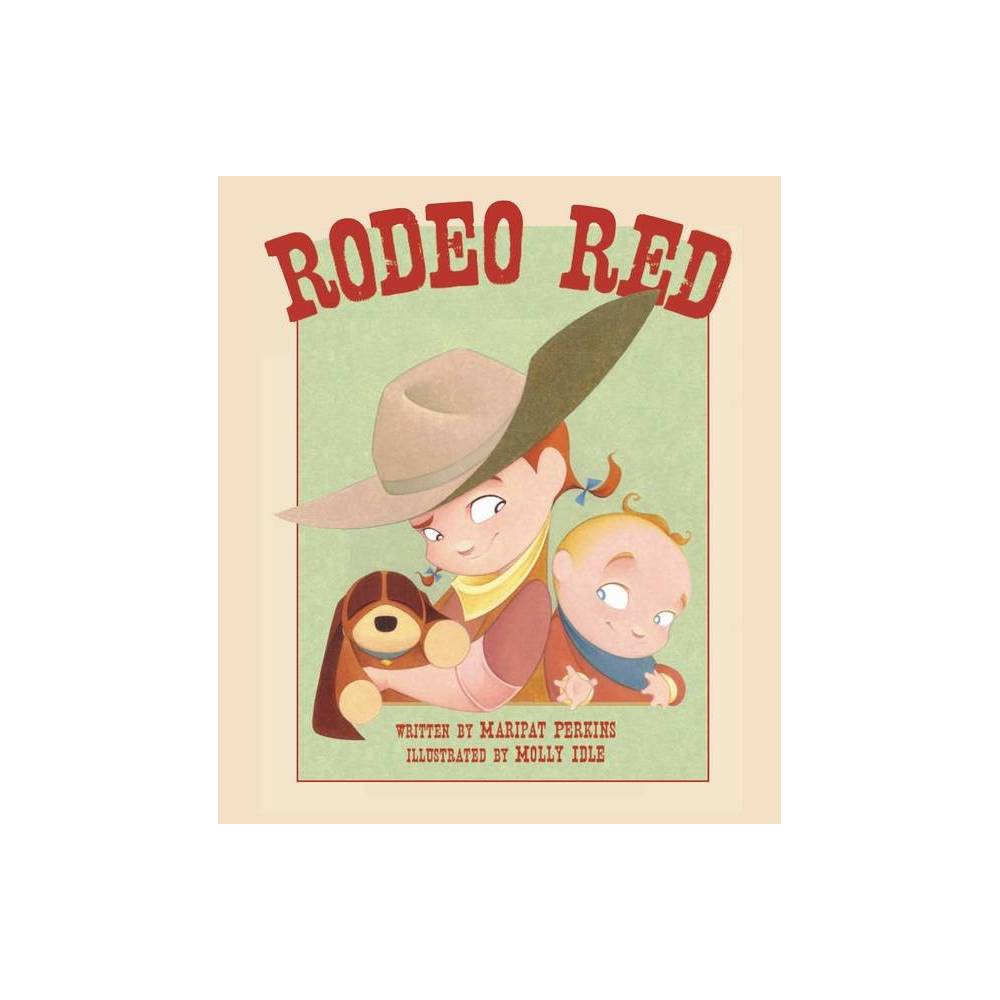 Rodeo Red By Maripat Perkins Hardcover