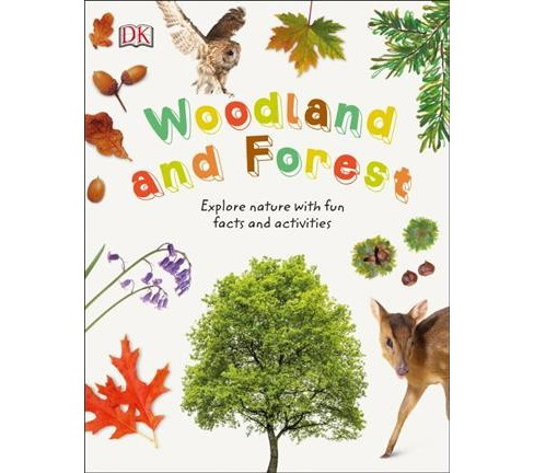 Woodland and Forest : Explore Nature with Fun Facts and Activities -  (Hardcover) - image 1 of 1