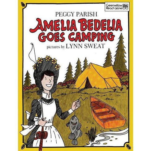 Amelia Bedelia Goes Camping - by  Peggy Parish (Hardcover) - image 1 of 1