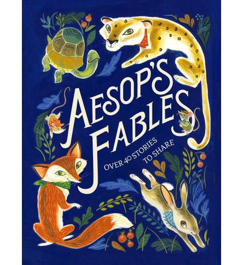 Aesop's Fables : Over 40 Stories to Share (Hardcover) - image 1 of 1
