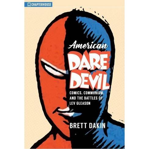 American Daredevil - by  Brett Dakin (Paperback) - image 1 of 1