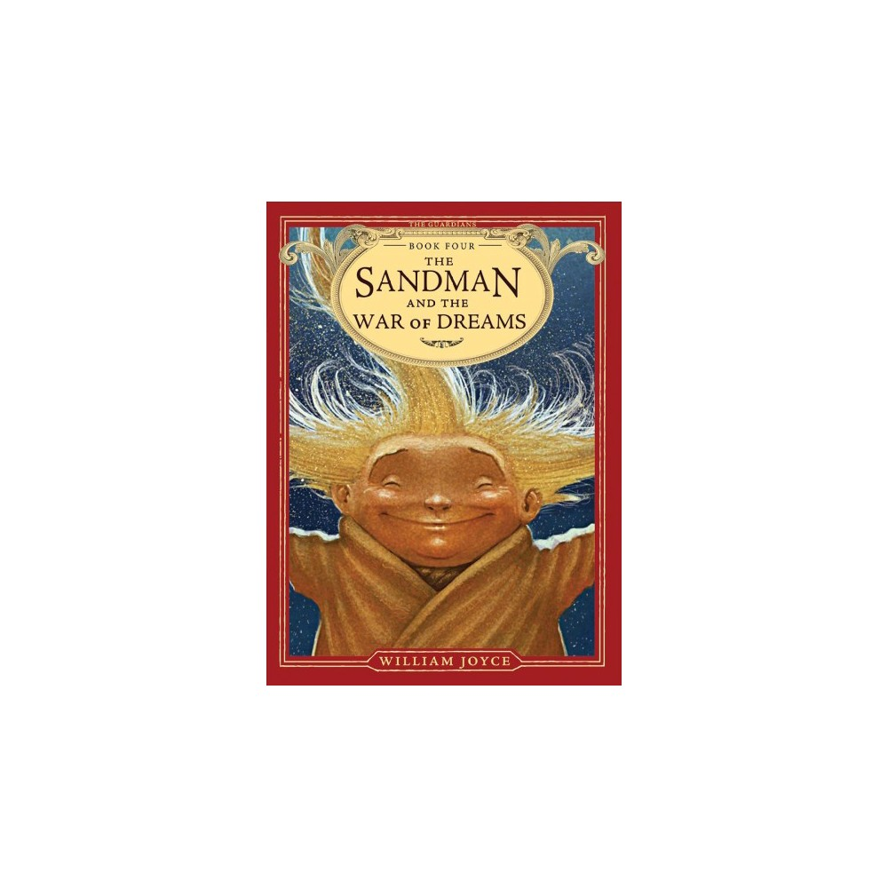 Sandman and the War of Dreams - Reprint (The Guardians) by William Joyce (Paperback)