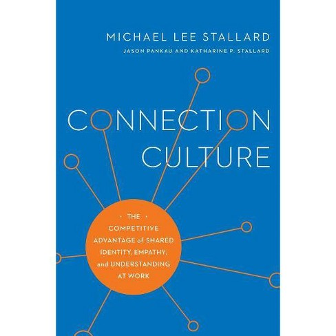 Connection Culture - by  Michael Lee Stallard (Paperback) - image 1 of 1