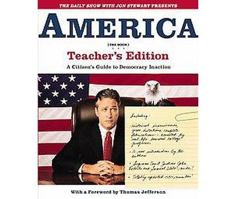 Daily Show With Jon Stewart Presents America : A Citizen's Guide to Democracy Inaction (Teacher's Guide) - image 1 of 1