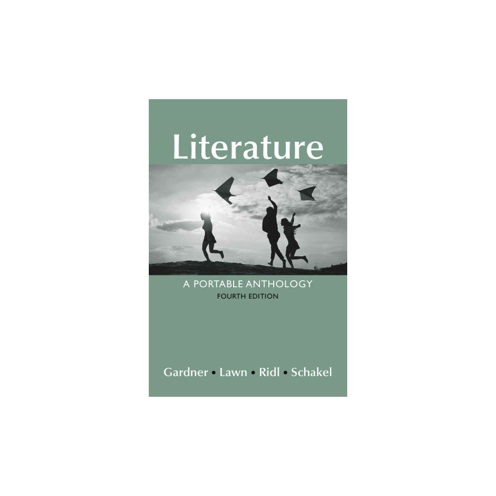 Literature : A Portable Anthology (Paperback) (Janet E. Gardner)