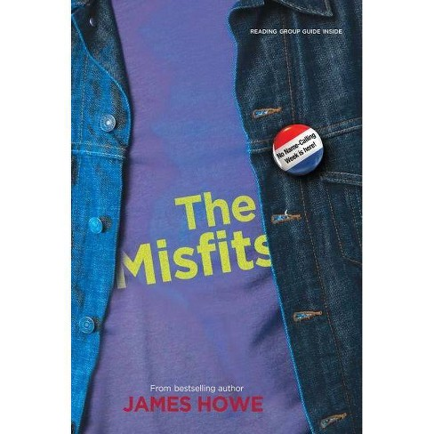 The Misfits - by  James Howe (Paperback) - image 1 of 1
