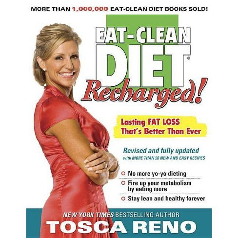 The Eat-Clean Diet Recharged ( Eat-clean Diet) (Revised / Updated) (Paperback) by Tosca Reno - image 1 of 1