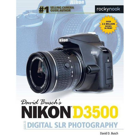 David Busch's Nikon D3500 Guide to Digital Slr Photography - by  David D Busch (Paperback) - image 1 of 1