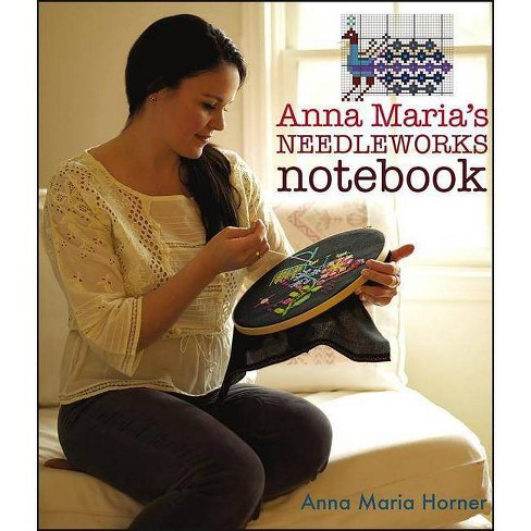 Anna Maria's Needleworks Notebook - by  Anna Maria Horner (Paperback) - image 1 of 1