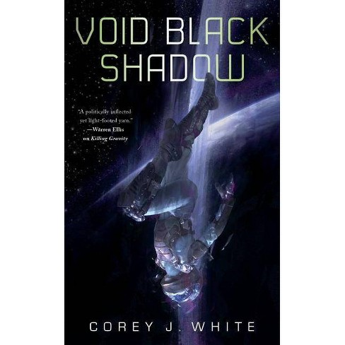 Void Black Shadow - (Voidwitch Saga)by  Corey J White (Paperback) - image 1 of 1