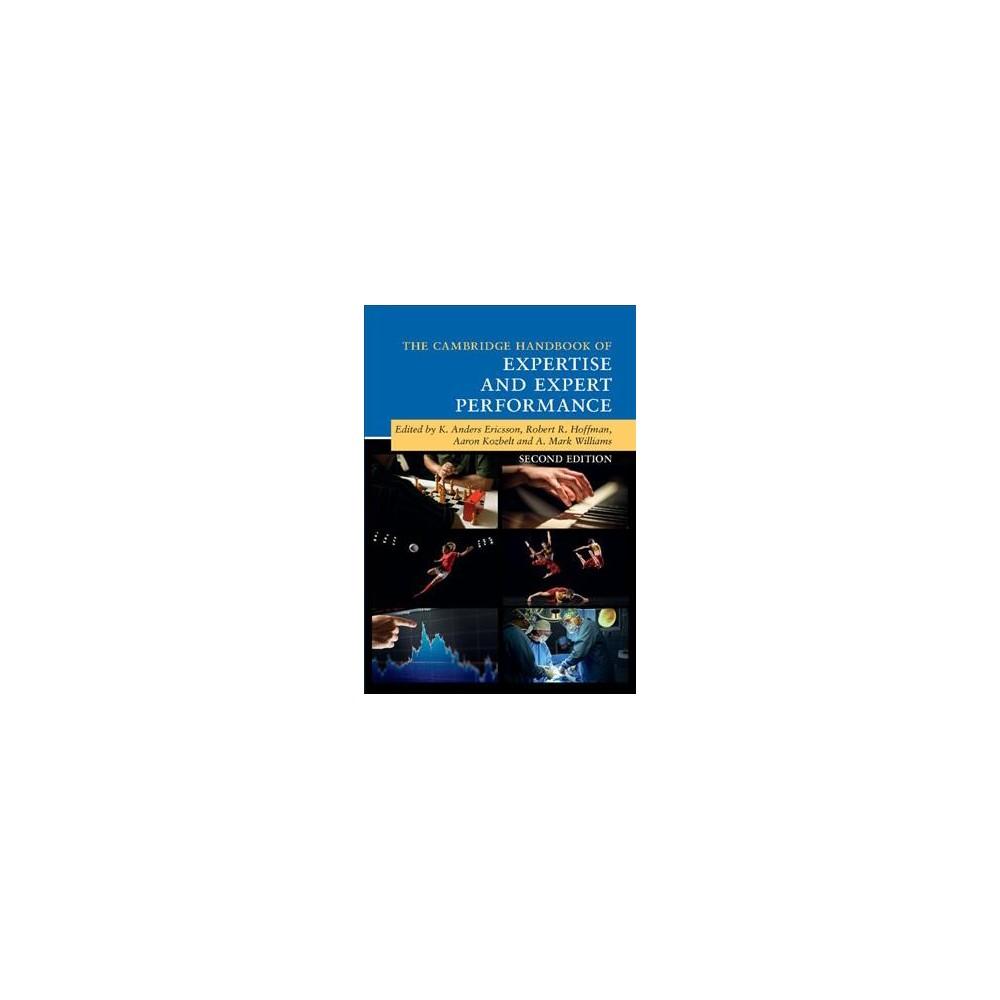 Cambridge Handbook of Expertise and Expert Performance - 2 (Hardcover)