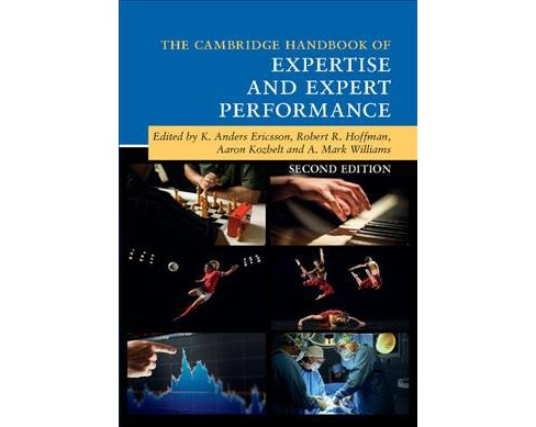 Cambridge Handbook of Expertise and Expert Performance -  2 (Hardcover) - image 1 of 1