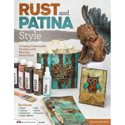 Rust and Patina Style - by  Suzanne McNeill (Paperback) - image 1 of 1