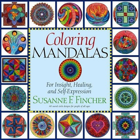 Coloring Mandalas 1 - (Adult Coloring Book)by  Susanne F Fincher (Paperback) - image 1 of 1