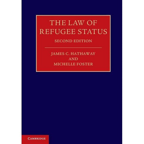 The Law of Refugee Status - 2 Edition by  James C Hathaway & Michelle Foster (Paperback) - image 1 of 1