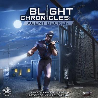 Blight Chronicles - Agent Decker Board Game
