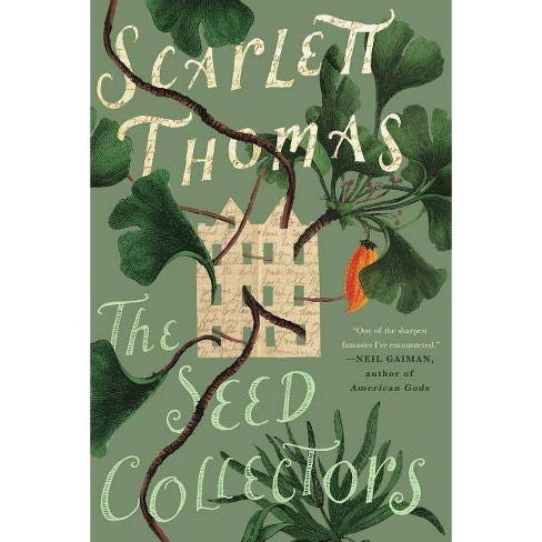 The Seed Collectors - by  Scarlett Thomas (Paperback) - image 1 of 1
