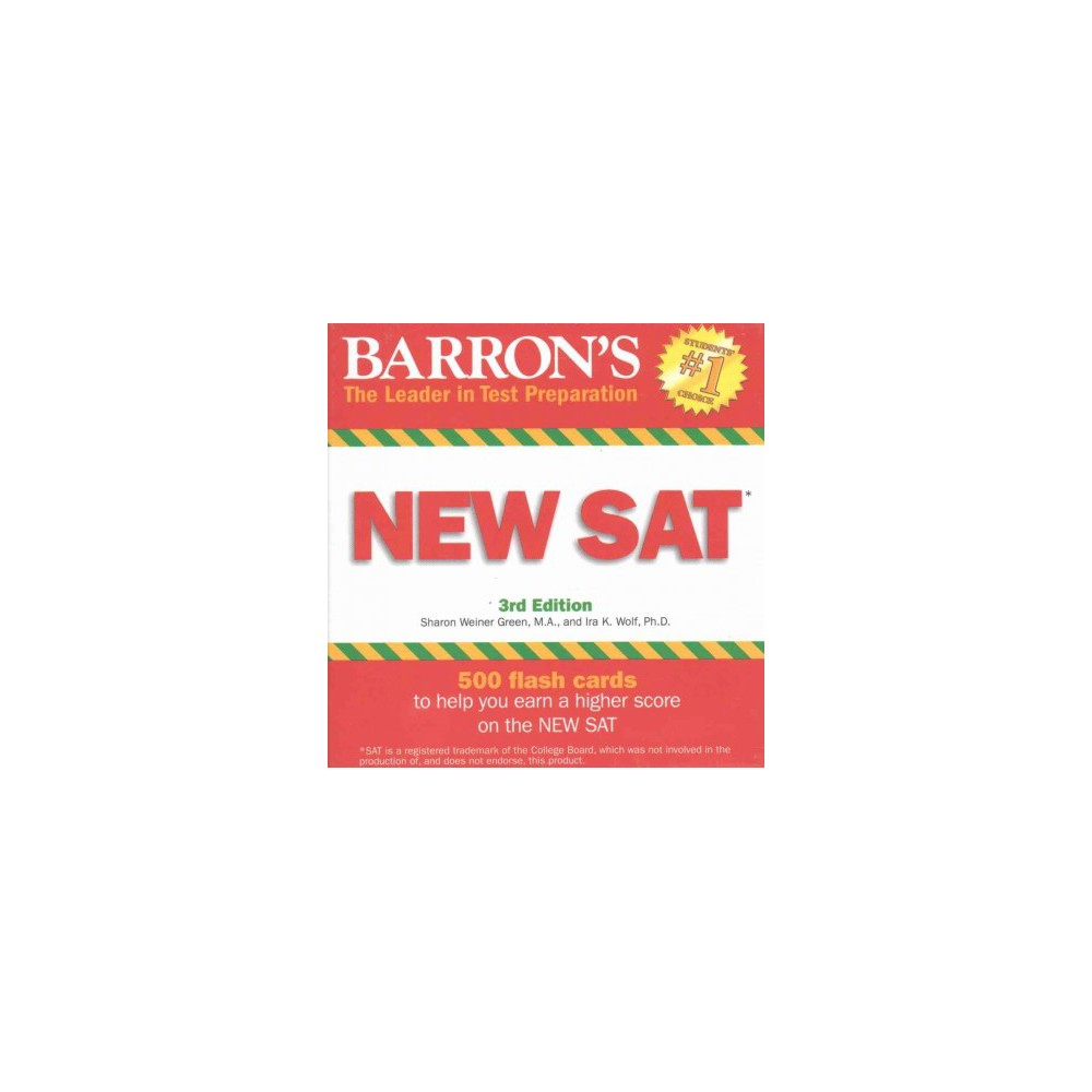 Barron's New Sat Flash Cards : 500 Flash Cards to Help You Earn a Higher Score on the New Sat