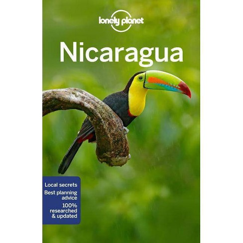 Lonely Planet Nicaragua - (Travel Guide) 5 Edition by  Anna Kaminski & Tom Masters & Bridget Gleeson - image 1 of 1