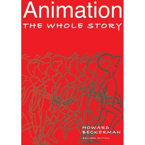 Animation - 2 Edition by  Howard Beckerman (Paperback) - image 1 of 1
