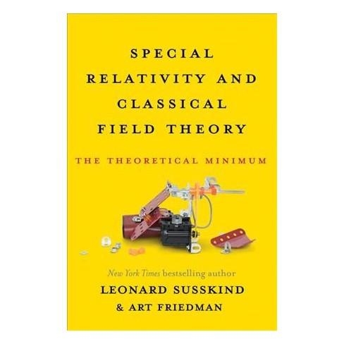 Special Relativity And Classical Field Theory The Theoretical