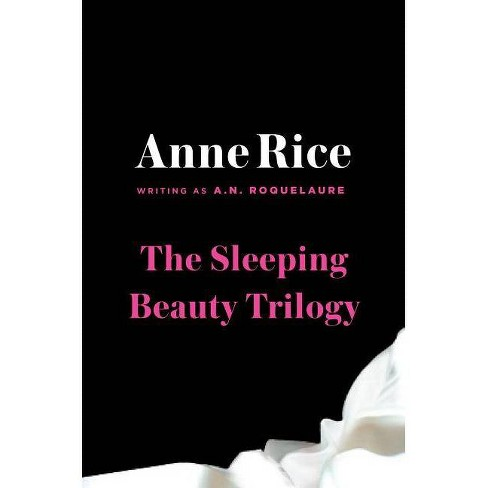 The Sleeping Beauty Trilogy (Paperback) by A. N. Roquelaure - image 1 of 1