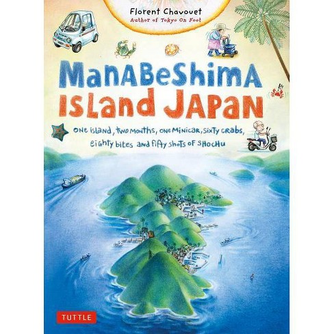 Manabeshima Island Japan - by  Florent Chavouet (Paperback) - image 1 of 1