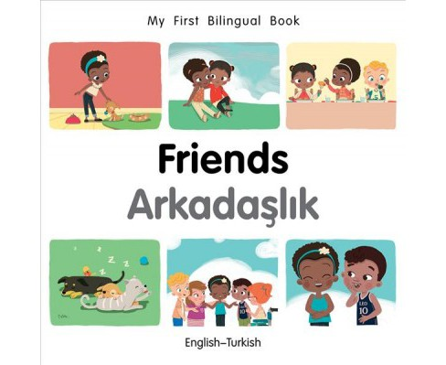 Friends : English-turkish -  by Patricia Billings & Fatih Erdogan (Hardcover) - image 1 of 1
