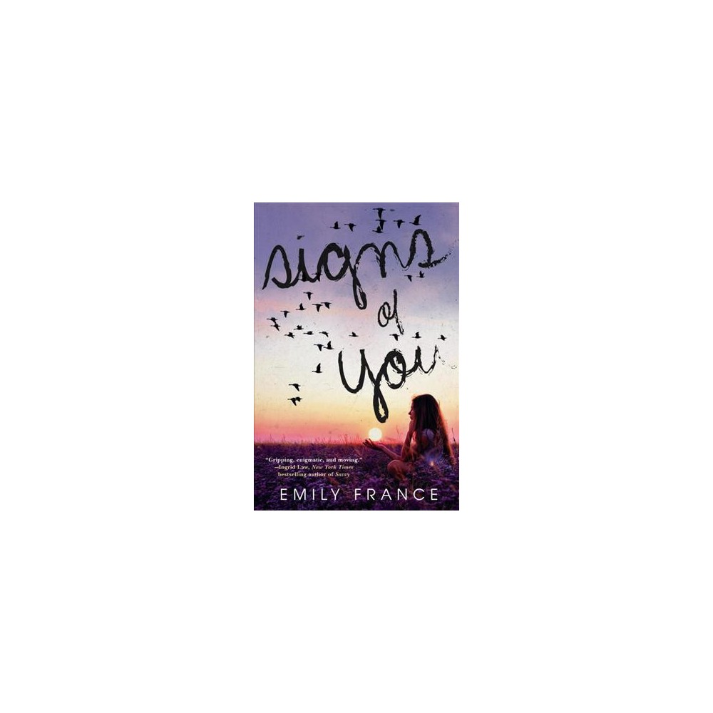 Signs of You (Reprint) (Paperback) (Emily France)