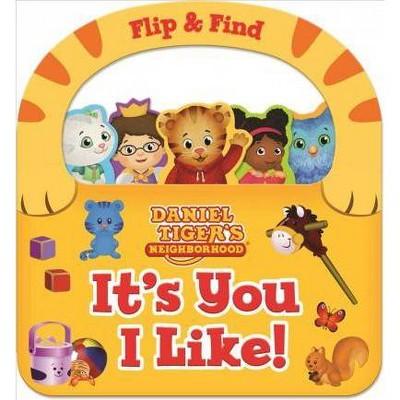 It's You I Like! - (Daniel Tiger's Neighborhood) by  Scarlett Wing (Board Book)