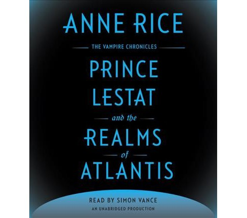 Prince Lestat and the Realms of Atlantis (Unabridged) (CD/Spoken Word) (Anne Rice) - image 1 of 1