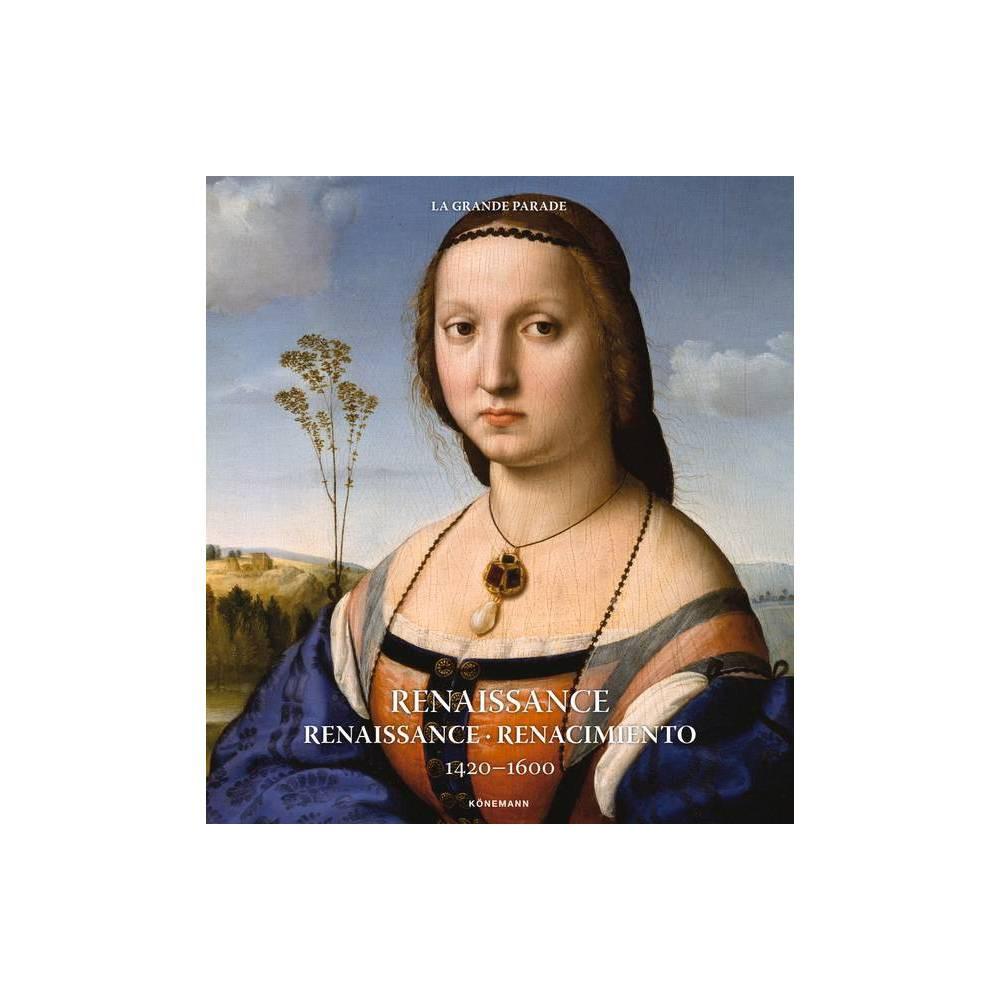Renaissance 1420 1600 Art Periods Movements By Kristina Menzel Uschi Baetz Ruth Dangelmaier Uta Hasekamp Daniel Kiecol Hardcover