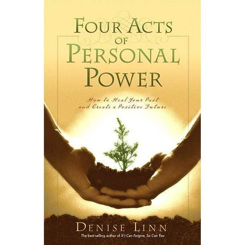 Four Acts of Personal Power - by  Denise Linn (Paperback) - image 1 of 1