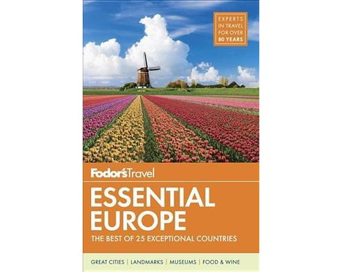 Fodor's Travel Essential Europe (Paperback) (Gareth Clark & Jennifer Distler-Ladonne & Brendan de Beer & - image 1 of 1