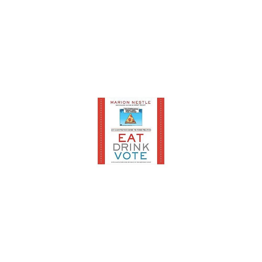Eat Drink Vote (Paperback)