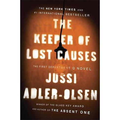 The Keeper of Lost Causes - (Department Q Novel) by  Jussi Adler-Olsen (Paperback) - image 1 of 1