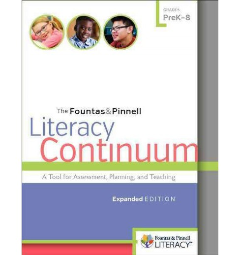 Fountas & Pinnell Literacy Continuum : A Tool for Assessment, Planning, and Teaching , Grades PreK-8 - image 1 of 1