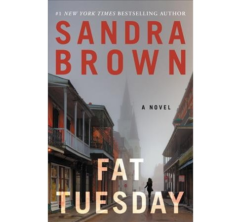 Fat Tuesday -  Reprint by Sandra Brown (Paperback) - image 1 of 1