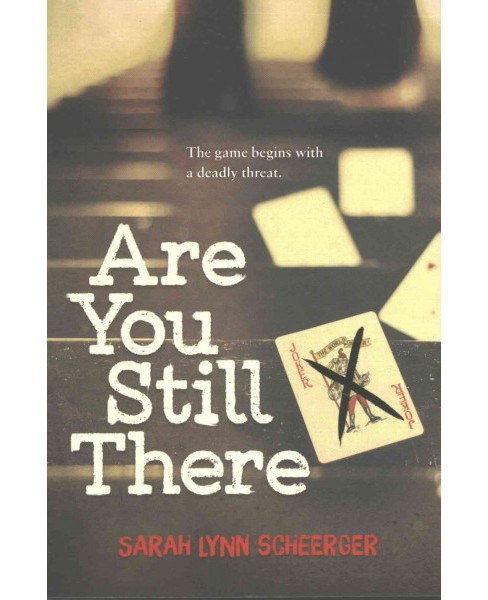 Are You Still There (Reprint) (Paperback) (Sarah Lynn Scheerger) - image 1 of 1