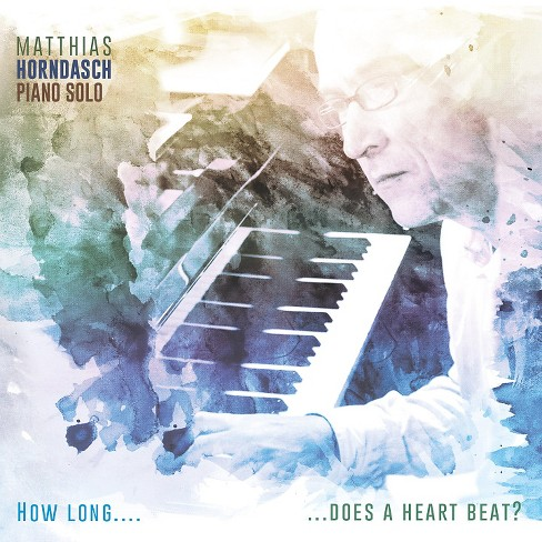 Matthias horndasch - How long does a heart beat (CD) - image 1 of 1