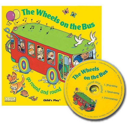 The Wheels on the Bus Go Round and Round - (Classic Books with Holes Us Soft Cover with CD) - image 1 of 1