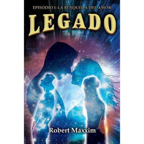 Legado - by  Robert Maxxim (Paperback) - image 1 of 1