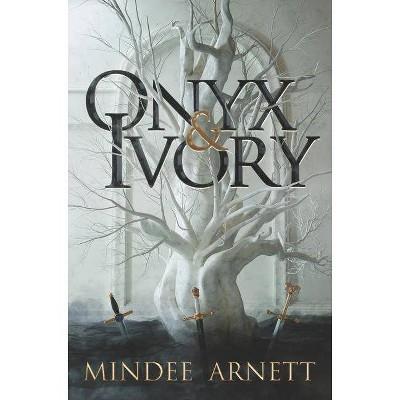 Onyx & Ivory - by  Mindee Arnett (Hardcover)