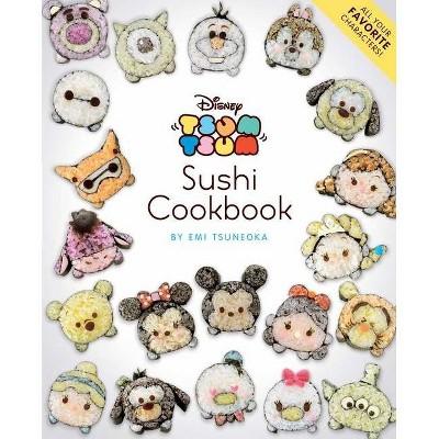 Disney Tsum Tsum Sushi Cookbook - (Paperback)