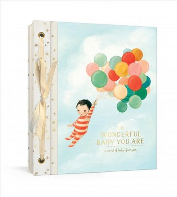 Wonderful Baby You Are : A Record of Baby's First Year - by Emily Winfield Martin (Hardcover)